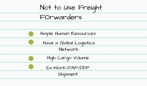 When not to use a Freight Forwarder