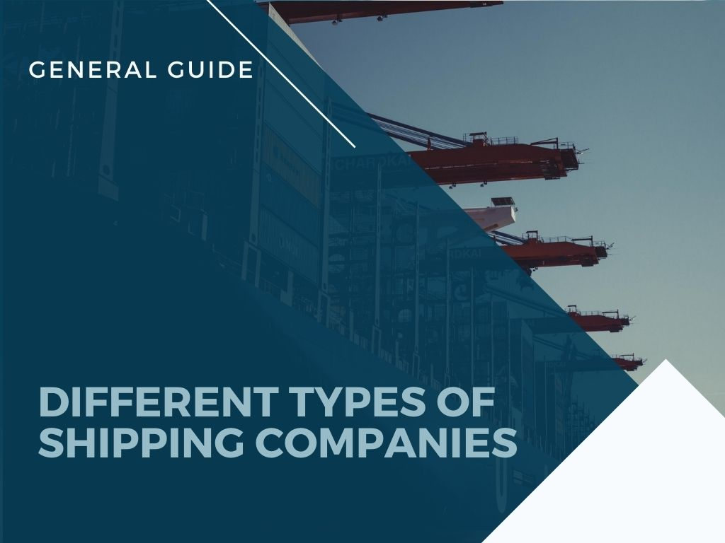 Types of Shipping Companies